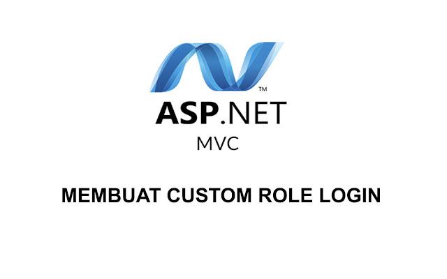 Cara Membuat Custom Role Login ASP.NET MVC