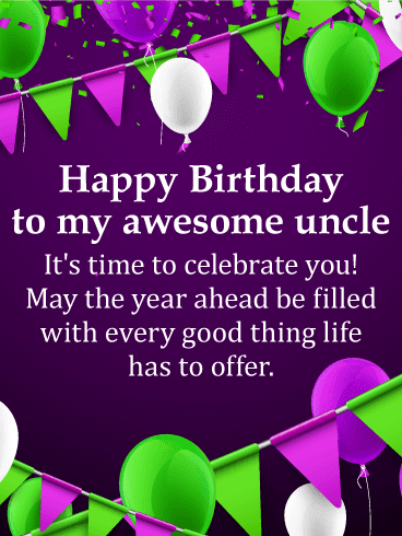 Birthday wishes for my Favorite Uncle