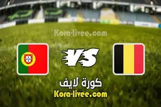مشاهدة مباراة بلجيكا والبرتغال بث مباشر كورة لايف kora live بتاريخ 27-06-2021 يورو 2020