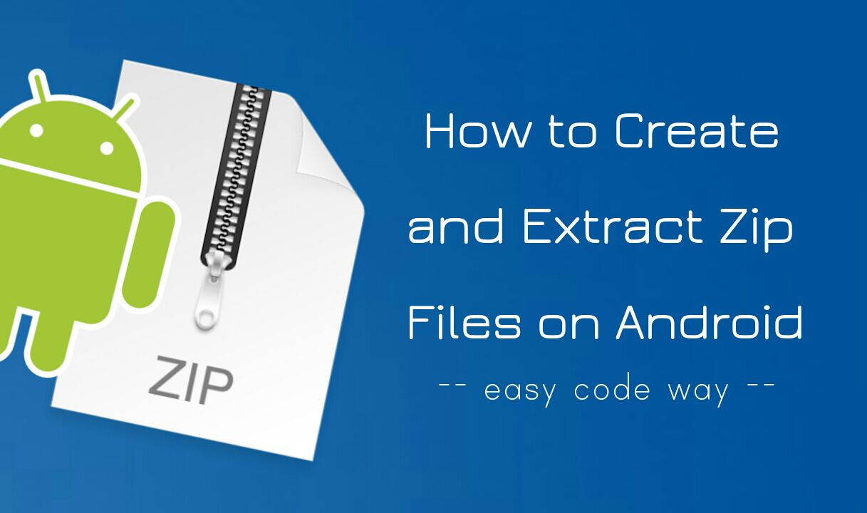 Create or extract zip files on Android