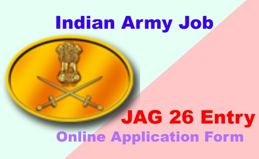 Indian Army JAG 26 Entry Online Application