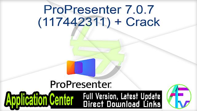 ProPresenter 7.0.7 (117442311) + Crack