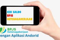 Cek Saldo BPJS Ketenagakerjaan dengan Aplikasi