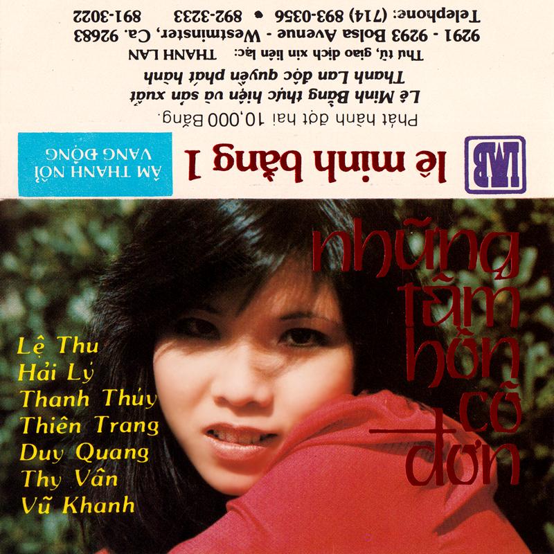 Tape Lê Minh Bằng 1 - Những Tâm Hồn Cô Đơn (WAV)