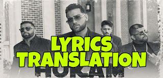 Hukam Lyrics in English   Translation   – Karan Aujla
