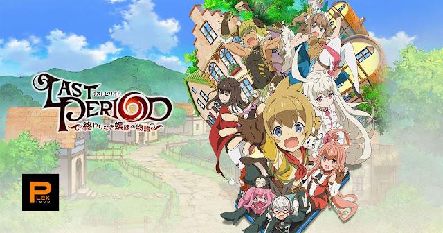 Download Last Period: Owarinaki Rasen no Monogatari (Episode 01 - 12) BD Batch Subtitle Indonesia