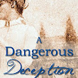 Review: A Dangerous Deception by Debra E. Marvin