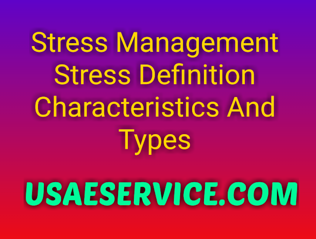 Stress Management Stress Definition Types