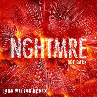 NGHTMRE - Get Back (John Wilson Remix)