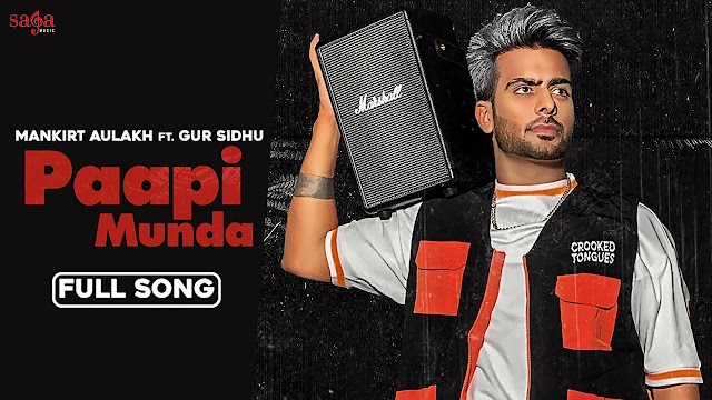 Paapi Munda Lyrics Meaning in Hindi (हिंदी) - Mankirt Aulakh