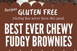 Best Ever Chewy Fudgy Gluten free Brownies #Glutenfree