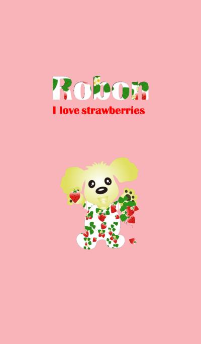 Robon loves strawberry