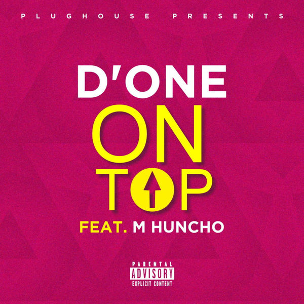 D'One - On Top (feat. M Huncho) - Single Cover