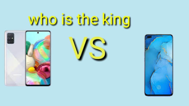 Samsung Galaxy A71 and Oppo Reno 3 Pro which one is the king?