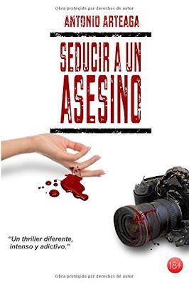 Portada de la novela Seducir a un asesino, de Antonio Arteaga