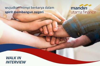 WALK INTERVIEW Mandiri Utama Finance Ciamis