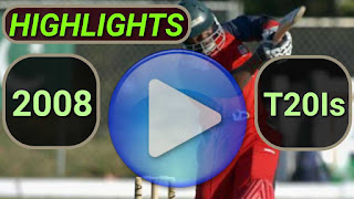2008 t20i cricket matches highlights online