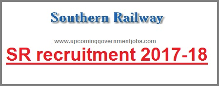 Southern railway recruitment 2017-2018, sr recruitment, rrb 2017