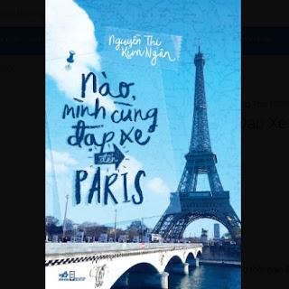 Nào Mình Cùng Đạp Xe Đến Paris ebook PDF EPUB AWZ3 PRC MOBI