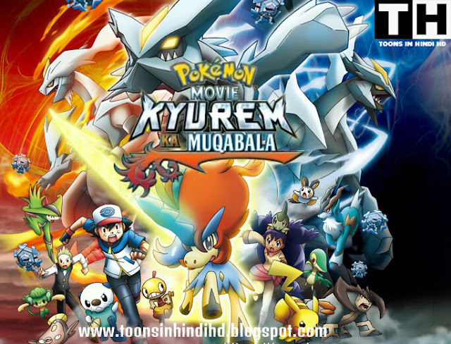 Pokemon Movie 15 Kyurem Ka Muqabala (2012) Full Movie In HINDI HD [720p BluRay] Dual Audio Watch Online