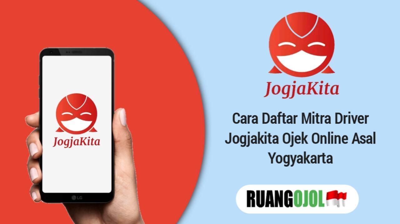 Cara Daftar Mitra Driver Jogjakita Ojek Online Asal Yogyakarta