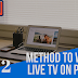 How you can Watch free live TV in PC any language