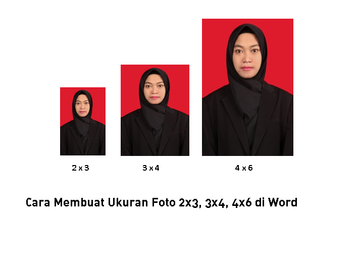 Cara Membuat Ukuran Foto 2x3 3x4 4x6 Di Word 2010 Caracari