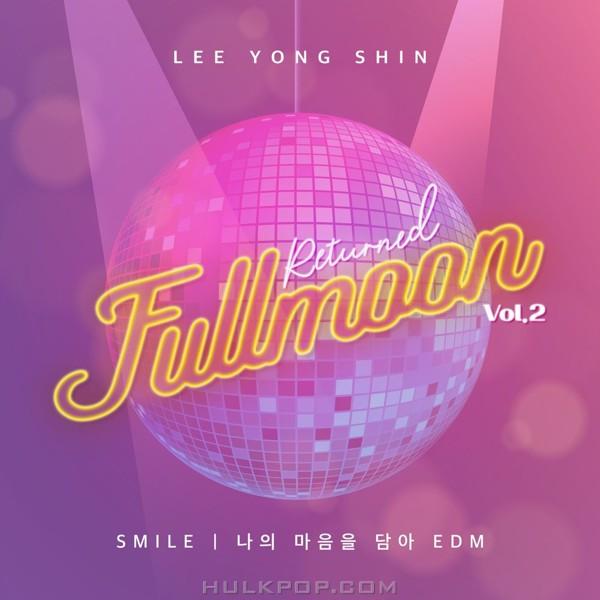 Lee Yong Shin – Returned Fullmoon Vol.2 – Single