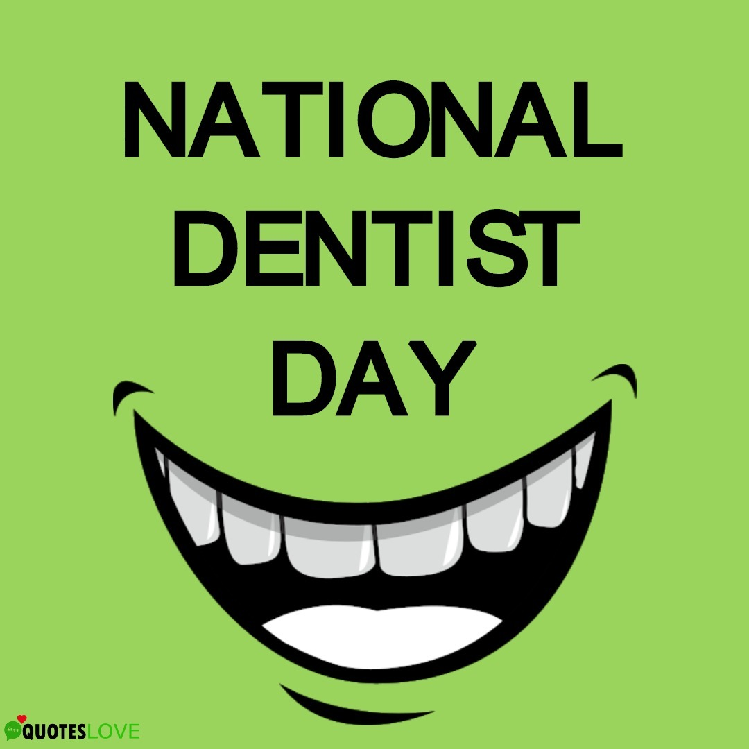 National Dentist Day Quotes, Wishes, Speech, Images, Pics