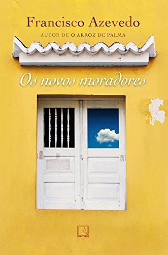 Os novos moradores - Francisco Azevedo