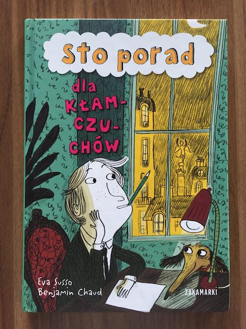 """Recenzje #133 - """"Sto porad dla kłamczuchów"""" - okładka książki pt.""""Sto porad dla kłamczuchów"""" - Francuski przy kawie"""