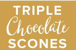 Triple Chocolate Scones Supreme