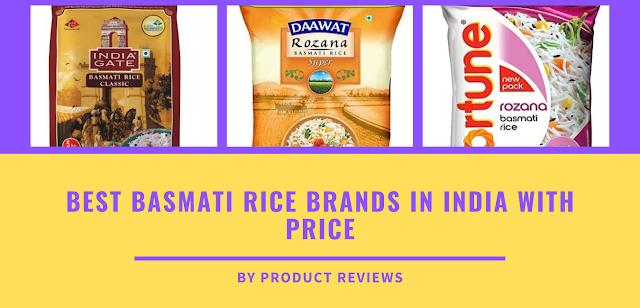 Best basmati rice brands in India with 5, 10 kg price  - Top Basmati chawal