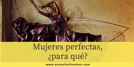 La obsesión por ser mujeres perfectas o el síndrome de Barbie