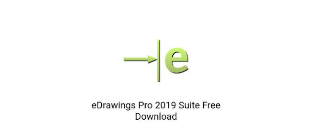 تحميل eDrawings Pro 2019 Suite أحدث نسخة لنظام التشغيل Windows. إعدادات كامل تثبيت دون اتصال من eDrawings Pro 2019 Suite.