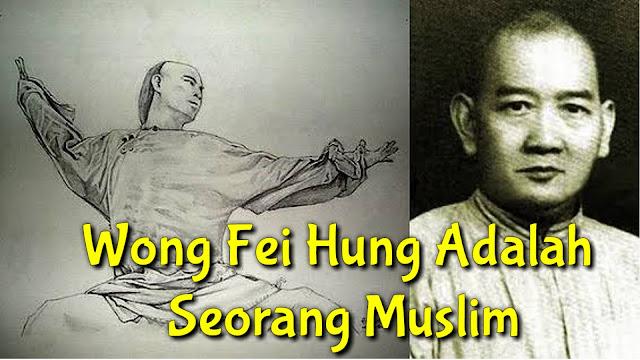 Wong Fei Hung Adalah Seorang Muslim