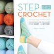 Book Review: Step into Crochet: Crocheted Sock Techniques from Basic to Beyond  by Rohn Strong
