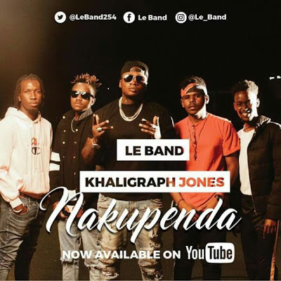 Le Band Ft Khaligraph Jones – Nakupenda