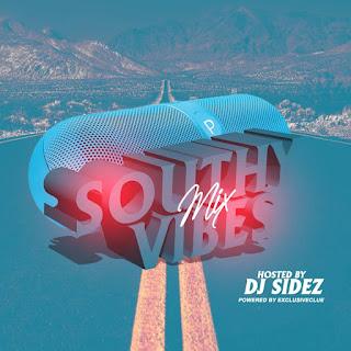 DJ Sidez - Southy Vibes Mix