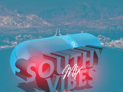 DOWNLOAD MIXTAPE: DJ Sidez - Southy Vibes Mix