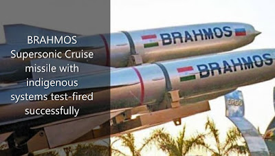 BRAHMOS Supersonic Cruise missile with indigenous systems test-fired successfully