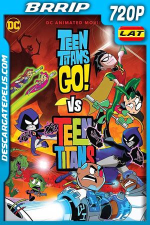 Teen Titans Go! Vs. Teen Titans (2019) 720p BRrip Latino – Ingles