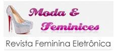 Moda & Feminices - Moda e universo feminino
