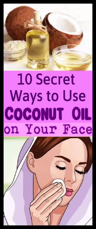 Here Are 10 Secret Ways To Use Coconut Oil On Your Face