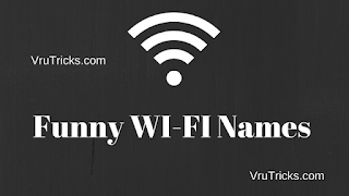 (New 500+)  Best Funny Wi-fi Names List For Your Network SSID