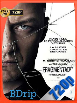 Fragmentado (2017) HD BDRIP [720P] Latino [GoogleDrive] DizonHD