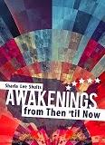 http://www.amazon.com/Awakenings-Then-til-Sharla-Shults/dp/1620247313/ref=la_B007YUYUG4_1_1/187-5858816-9246247?s=books&ie=UTF8&qid=1409453266&sr=1-1