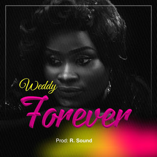 Download MP3: Weddy – Forever (Prod. by R.sound)