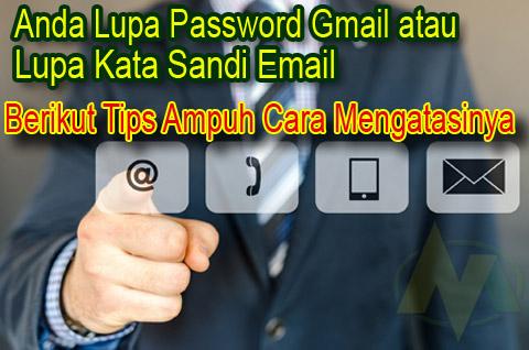 tips cara mengatasi lupa password gmail atau lupa kata sandi email
