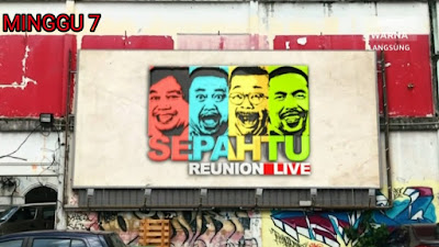 Live Streaming Sepahtu Reunion Live 2020 Minggu 7